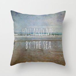 You and me, by the sea Throw Pillow