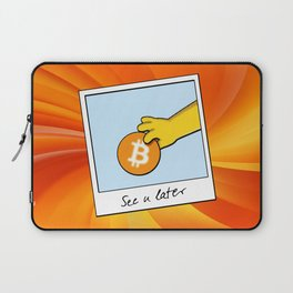 Bitcoin see you later Laptop Sleeve