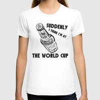 world cup T-shirts featuring Suddenly, The World Cup by Bunhugger Design