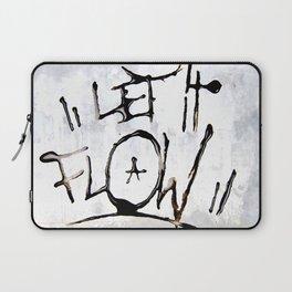 Let it Flow  Laptop Sleeve