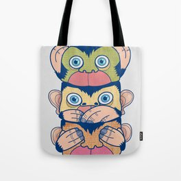 Hear no evil, Speak no evil, See no evil Tote Bag