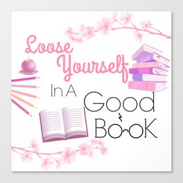 Loose Yourself In A Good Book Canvas Print