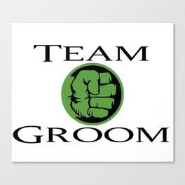 Team Groom Hulk Canvas Print