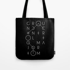 Ground Control Tote Bag