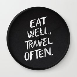Eat Well, Travel Often Wall Clock