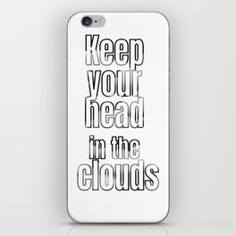 Vapor / Weed / Shisha - Keep Your Head In The Clouds iPhone Skin