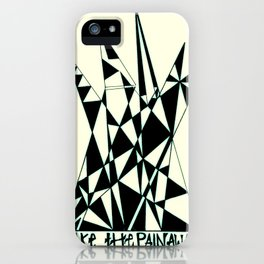 Take The Pain Away iPhone Case