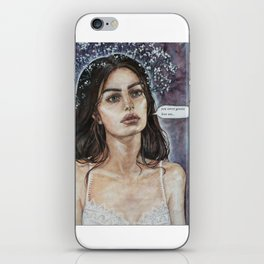 """You never gonna love me"" iPhone Skin"
