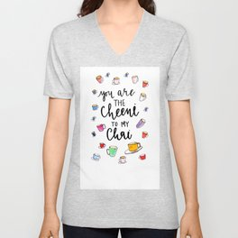 you are the cheeni to my chai Unisex V-Neck