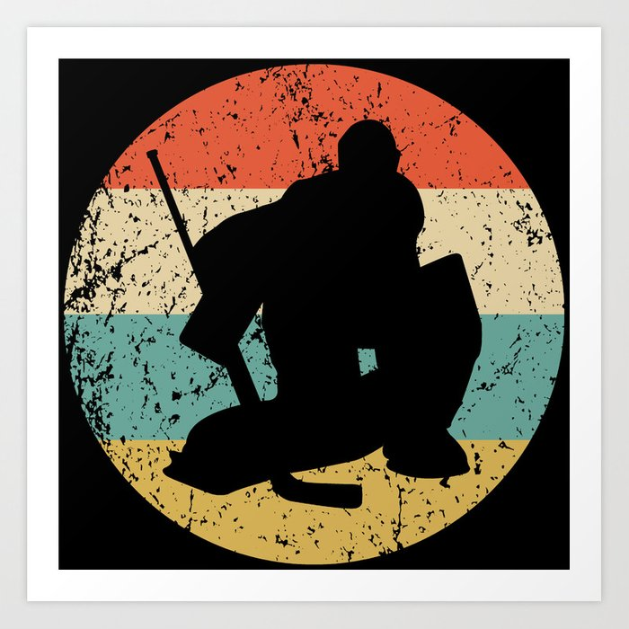 Hockey Vintage Retro Hockey Goalie Art Print By Awesomeart Society6