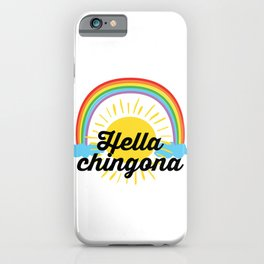 Hella Chingona iPhone Case