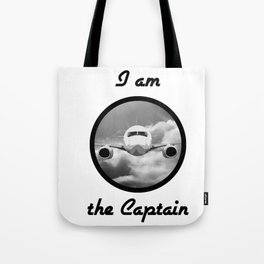 I am the Captain Tote Bag