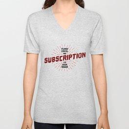 Pls Cancel My Subscription Unisex V-Neck