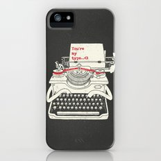 You're my type iPhone (5, 5s) Slim Case