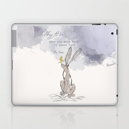 """""""Why Fit In when you were born to stand out"""" Laptop & iPad Skin"""