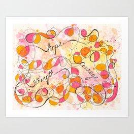Flourish: Strength. Hope. Courage. Art Print
