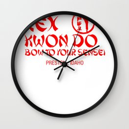 Rex Kwon Do bow to your sense! Preston, Idaho Wall Clock