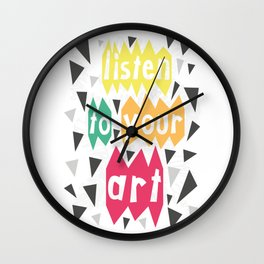 Listen to your Art:) Wall Clock
