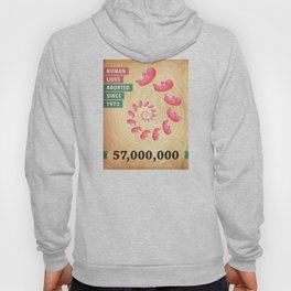 Fifty Seven Million Abortions Hoody