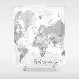 Where to next world map with cities in grayscale Shower Curtain
