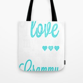 I never knew how much I love my heart could hold til someone called me Grammy Tote Bag