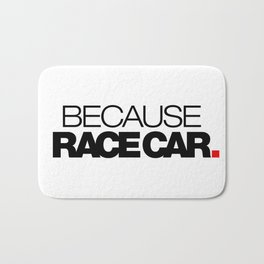 BECAUSE RACE CAR v1 HQvector Bath Mat