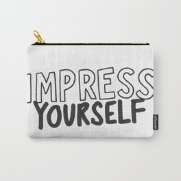 IMPRESS YOURSELF Carry-All Pouch