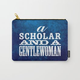 A Scholar and a Gentlewoman Carry-All Pouch
