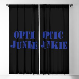 Optic junkie music quote Blackout Curtain