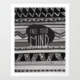 FREE YOUR MIND Art Print