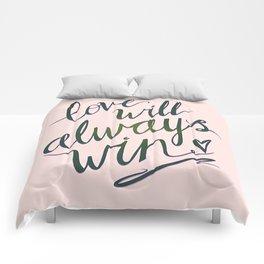 Love Will Always Win Comforters