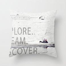 Explore.Dream.Discover. Throw Pillow