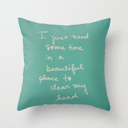 Time in a Beautiful Place Throw Pillow