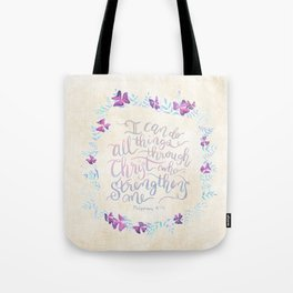 I Can Do All Things - Philippians 4:13 Tote Bag