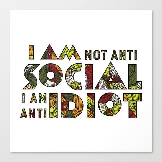 Social Sarcastic Typography Design Canvas Print