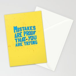 mistakes are proof that you trying Stationery Cards