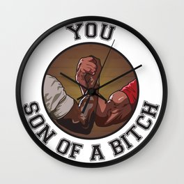 You Son of a Bitch! Wall Clock