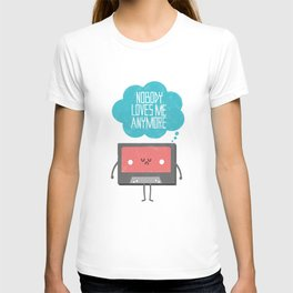 Nobody Loves Me Anymore T-shirt