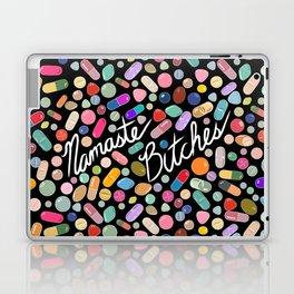 Namaste Bitches - Pill Series Laptop & iPad Skin