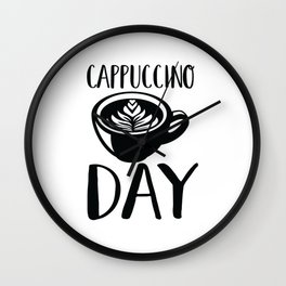 Cappuccino Day Wall Clock