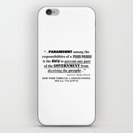 Free Press Quote, NEW YORK TIMES CO. v. UNITED STATES, 403 u.s. 713 (1971) iPhone Skin