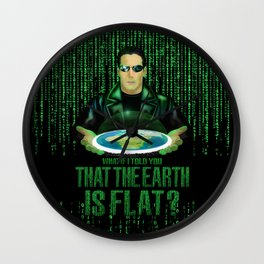 What if the one tell you that the earth is FLAT? Wall Clock