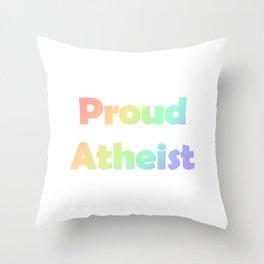(tshirt) Proud Atheist (soft rainbow) Throw Pillow