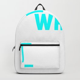 This Is My Writing Motive for a Writer Backpack