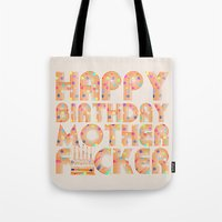 happy birthday Tote Bags featuring Happy Birthday by Vickn