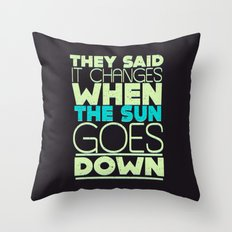 It Changes Throw Pillow