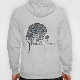 Mind Maze (Some times finding your way out is the hardest part) Hoody