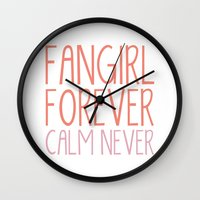 fangirl Wall Clocks featuring Fangirl Forever, Calm Never! by bookwormboutique