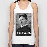 tesla Tank Tops featuring Nikola Tesla by San Fernandez