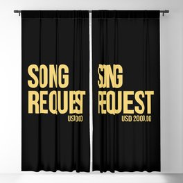 Song request Blackout Curtain